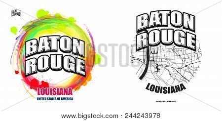 Baton Rouge, Louisiana, Logo Design. Two In One Vector Arts. Big Logo With Vintage Letters With Nice