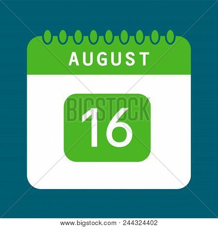 Flat Icon Calendar 16th Of August Isolated On Blue Background. Vector Illustration.