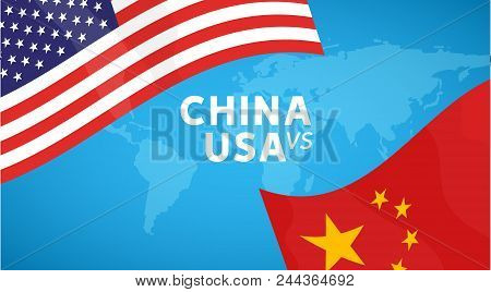 China And Usa Trade War Concept. Business Global Exchange Tariff International Economy. Chinese And