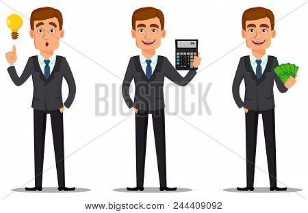 Handsome banker in business suit, set. Cheerful cartoon character having a good idea, holding calculator and holding money. Vector illustration on white background. poster