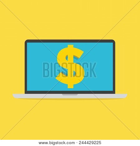 High-quality Laptop Screen With The Dollar Sign. Economy Concept. Vector