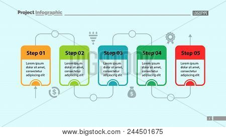 Five Steps Process Chart Slide Template. Business Data. Flow, Diagram, Design. Creative Concept For
