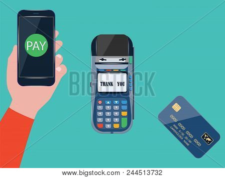 Hand With Smartphone And Payment Terminal Using Mobile Banking And Mobile Payment Service - Flat Sty