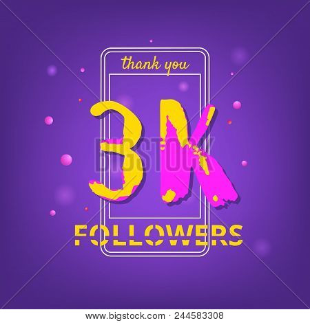 3k Followers Thank You Phrase With Random Items. Template For Social Media Post. Handwritten Letters