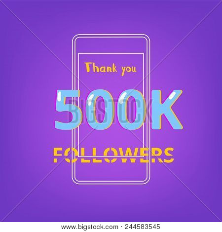 500k Followers Thank You Phrase With Random Items. Template For Social Media Post. Glitch Chromatic