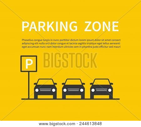 Parking Zone Sign With Car Black Silhouette Icons. City Parking Lot Vector Concept. Carpark Banner,