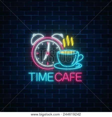 Neon Sign Of Time-cafe With Clock And Coffee Cup On Dark Brick Wall Background. Glowing Symbol Of An