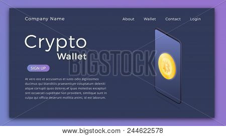 Cryptocurrency Wallet. Isometric Illustration Of Cryptocurrency Mobile Storage App Concept. Landing