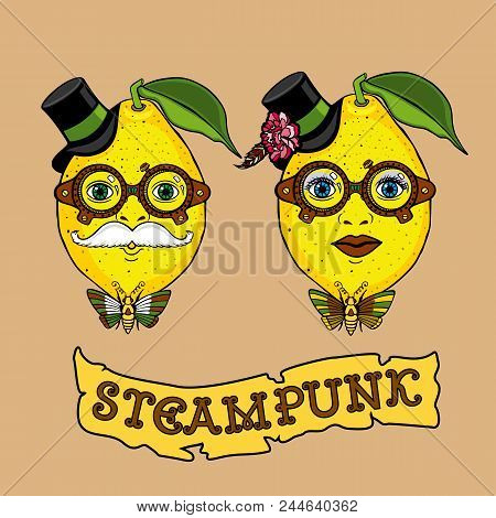 Hand Drawing Creative Design With Mister And Miss Lemon In The Steampunk Style. It Can Be Used For I