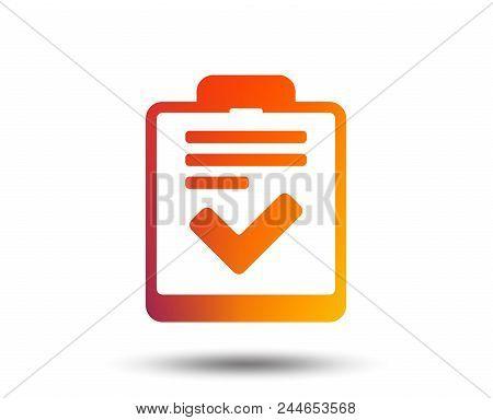 Checklist Sign Icon. Control List Symbol. Survey Poll Or Questionnaire Feedback Form. Blurred Gradie