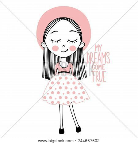 Cute Vector Girl. My Dreams Come True. Sketch Style. Young Model. Stylish Teenager. Pretty Teen. Car
