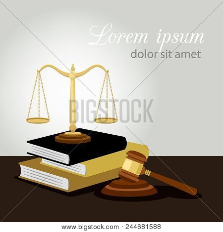 Justice Concept. Justice Scales, Judge Gavel And Law Books Vector Illustration, Legal And Anti Crime