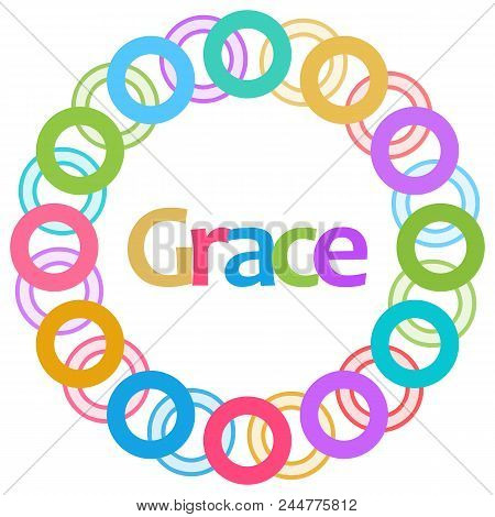 Grace Text Written Over Colorful Circular Background.