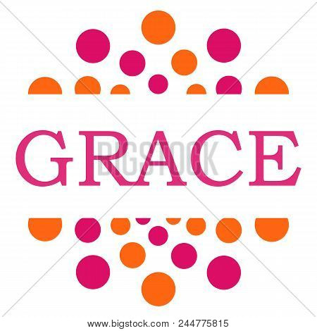 Grace Text Written Over Pink Orange Background.