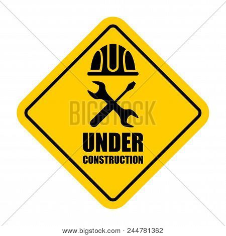 Warning Sign Under Construction. Logo Concept. Conceptual Image Of Tools For Repair, Construction An
