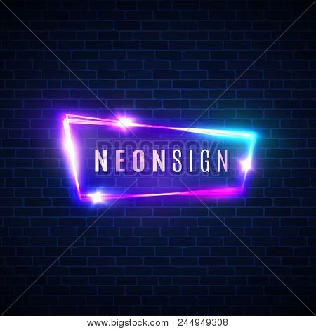Night Club Neon Sign. Blank 3d Retro Light Signage Shining Neon Effect. Techno Frame With Glowing On