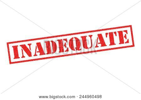 Inadequate Red Rubber Stamp Over A White Background.