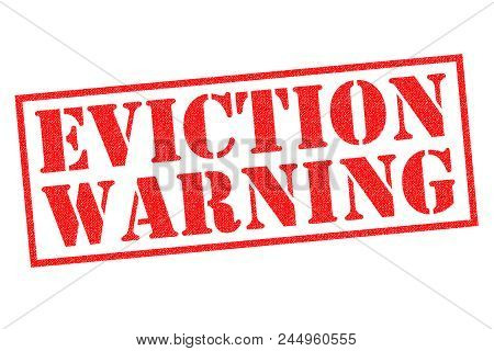 Eviction Warning Red Rubber Stamp Over A White Background.