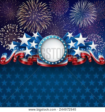 Patriotic Background With Banner, Fireworks And Ribbons, Eps 10, Contains Transparency