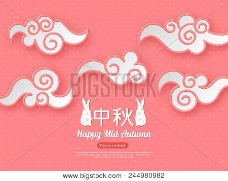 Chinese Mid Autumn Festival Design. Paper Cut Style Clouds On Terracotta Color Dotted Background. Ch
