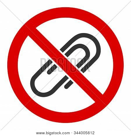 No Attachments Vector Icon. Flat No Attachments Pictogram Is Isolated On A White Background.