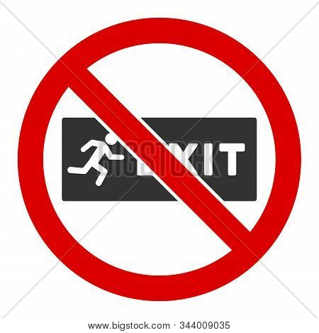 No Exit Vector Icon. Flat No Exit Symbol Is Isolated On A White Background.