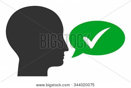 Say Yes Vector Icon. Flat Say Yes Pictogram Is Isolated On A White Background.