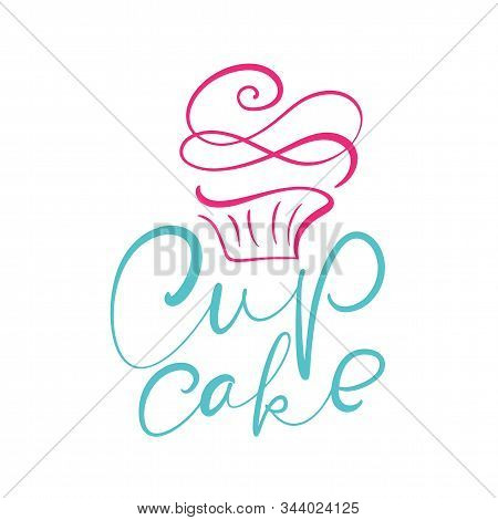 Cupcake Vector Calligraphic Text With Logo. Sweet Cupcake With Cream, Vintage Dessert Emblem Templat