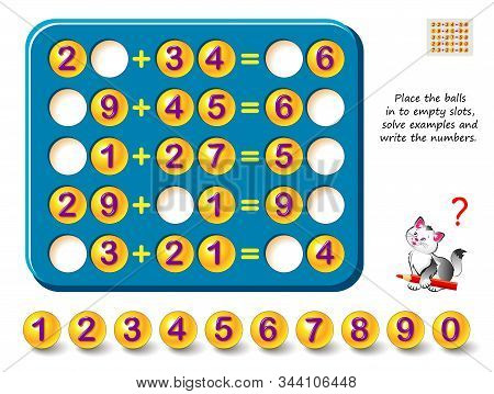 Logic Puzzle Game For Children And Adults. Place Balls In To Empty Slots, Solve Examples And Write T