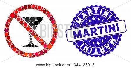 Mosaic No Martini Glass Icon And Corroded Stamp Seal With Martini Text. Mosaic Vector Is Designed Wi