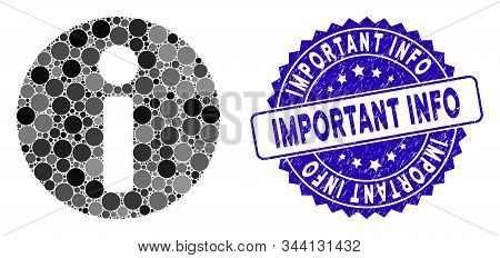 Mosaic Info Icon And Distressed Stamp Seal With Important Info Phrase. Mosaic Vector Is Formed With