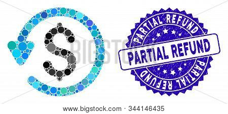 Collage Refund Icon And Rubber Stamp Seal With Partial Refund Caption. Mosaic Vector Is Formed With