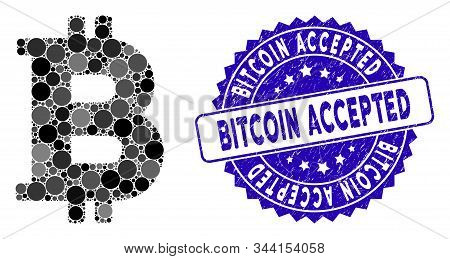 Mosaic Bitcoin Icon And Rubber Stamp Seal With Bitcoin Accepted Text. Mosaic Vector Is Formed With B