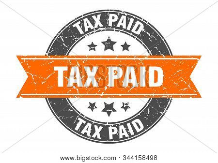 Tax Paid Round Stamp With Orange Ribbon. Tax Paid
