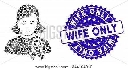 Mosaic Girl With Sympathy Ribbon Icon And Grunge Stamp Watermark With Wife Only Phrase. Mosaic Vecto