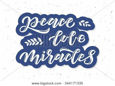 Peace, Love, Miracles Hand Drawn Lettering. Happy Hanukkah. Template Banner, Poster, Flyer, Greeting