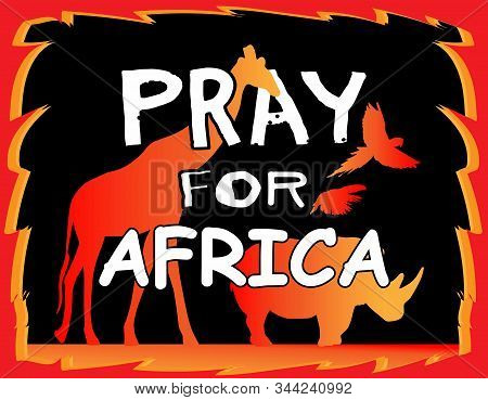 Vector Cartoon Style Banner Saying Pray For Africa.sticker. Vector Illustration. Brazilian Animals F