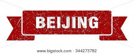 Beijing Ribbon. Red Beijing Grunge Band Sign