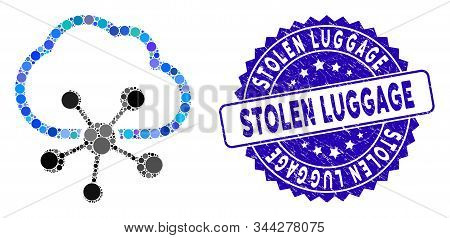 Mosaic Cloud Network Icon And Corroded Stamp Seal With Stolen Luggage Phrase. Mosaic Vector Is Desig