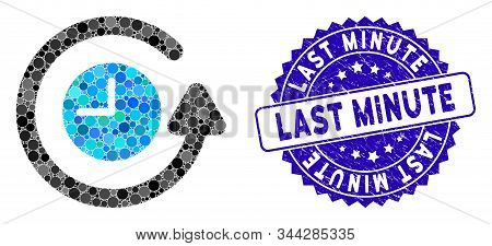 Mosaic Restore Clock Icon And Grunge Stamp Seal With Last Minute Text. Mosaic Vector Is Composed Wit