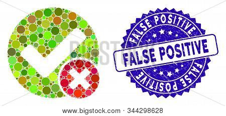Mosaic False Positive Icon And Grunge Stamp Seal With False Positive Caption. Mosaic Vector Is Forme