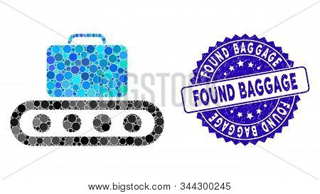 Mosaic Baggage Conveyor Icon And Grunge Stamp Seal With Found Baggage Caption. Mosaic Vector Is Desi
