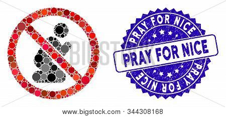 Collage No Praying Icon And Grunge Stamp Seal With Pray For Nice Phrase. Mosaic Vector Is Designed F