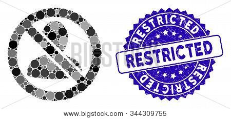 Mosaic Restricted User Icon And Corroded Stamp Watermark With Restricted Phrase. Mosaic Vector Is Cr
