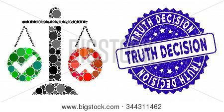 Mosaic Truth Decision Icon And Corroded Stamp Seal With Truth Decision Text. Mosaic Vector Is Design