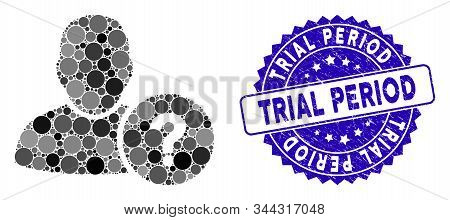 Mosaic User Question Icon And Rubber Stamp Seal With Trial Period Text. Mosaic Vector Is Formed From