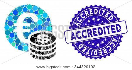 Mosaic Euro And Dollar Coins Icon And Corroded Stamp Watermark With Accredited Phrase. Mosaic Vector