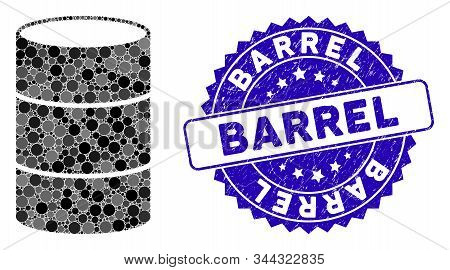 Mosaic Barrel Icon And Distressed Stamp Watermark With Barrel Phrase. Mosaic Vector Is Formed With B