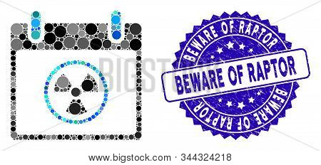 Mosaic Atomic Calendar Day Icon And Rubber Stamp Seal With Beware Of Raptor Phrase. Mosaic Vector Is