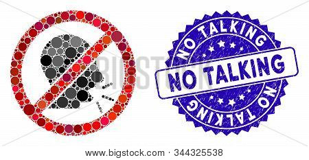 Collage No Talking Icon And Grunge Stamp Seal With No Talking Text. Mosaic Vector Is Composed From N